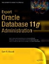Expert Oracle Database 11g Administration