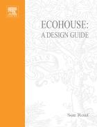 Ecohouse A Design Guide
