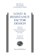 Load Resistance Factor Design Manual of Steel Construction Volume I Volume II Connections