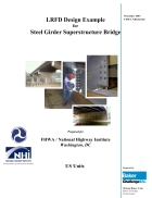 LRFD Design Example for Steel Girder Superstructure Bridge
