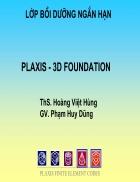 Slide Plaxis 3D Foundation Ths Hoàng Việt Hùng