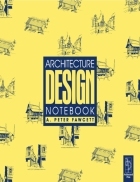 Architecture Design Notebook Second Edition