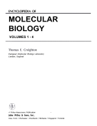 Encyclopedia of Molecular Biology Vols 1 4