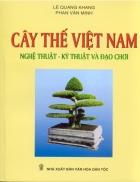 Cây thế Việt Nam nghệ thuật và đạo chơi