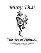 Muay Thai The art of fighting