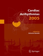 Cardiac Arrhythmias 2005 Proceedings of the 9th International Workshop on Cardiac Arrhythmias