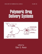 Polymeric Drug Delivery Systems Drugs and the Pharmaceutical Sciences