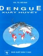Dengue xuất huyết tái bản lần I có bổ sung