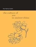 The Culture of Sex in Ancient China