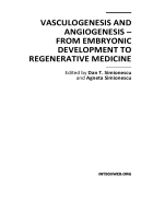 Vasculogenesis and Angiogenesis from Embryonic Development to Regenerative Medicine
