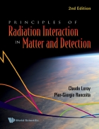 Principles of Radiation Interaction in Matter and Detection 2nd Edition