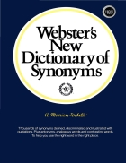 Webster s New Dictionary of Synonyms A Dictionary of Discriminated Synonyms with Antonyms and Analogous and Contrasted Words