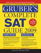 Gruber s Complete SAT Guide 2009 Gruber s Complete SAT Guide 12th Edition