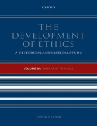 The Development of Ethics From Kant to Rawls Vol 3