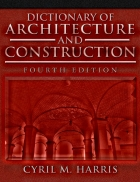 Dictionary of Architecture Construction 4 Edition
