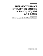 Thermodynamics Interaction Studies Solids Liquids and Gases