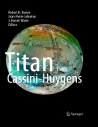 Titan from Cassini Huygens 1st Edition
