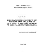 Đánh giá tiềm năng nước dưới đất miền đồng bằng tỉnh Quảng Trị phục vụ quy hoạch phát triển kinh tế xã hội và môi trường bền vững