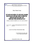 Xây dựng hệ thống câu hỏi trắc nghiệm khách quan giúp học sinh tự kiểm tra đánh giá kết quả học tập trên máy tính chương III và IV Vật Lý 10 CB