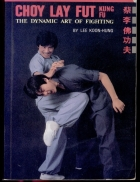 VO THUAT CAN BANChoy Lay Fut Kung Fu The Dynamic Art of Fighting pdf