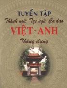 Tuyển tập thành ngữ tục ngữ ca dao Anh Việt