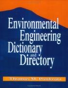 Từ điển kỹ thuật môi trường Environmental engineering Dictionary and Directory