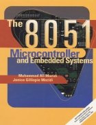 The 8051 Microcontroller and Embedded Systems Using Assembly and C 2nd ed