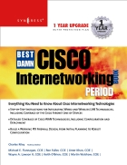 The best damn cisco internetworking book period