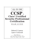 CCSP Cisco certified security professional certification all in one exam guide exams secur cspfa csvpn csids and csi