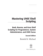 Mastering UNIX Shell Scripting Bash Bourne and Korn Shell Scripting for Programmers System Administrators and UNIX Gurus