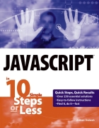 JavaScript in 10 Steps or Less