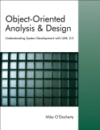 Object Oriented Analysis and Design Understanding System Development with UML 2 0