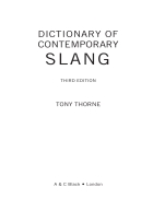 Thorne Dictionary of Contemporary Slang 3e