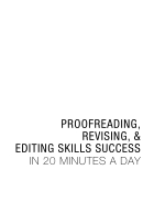 Editing skills success in 20 minutes a day