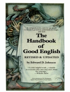 Johnson Handbook of Good English