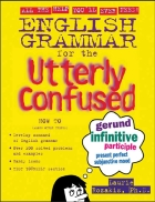 Rozakis English Grammar for The Utterly Confused