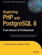 Beginning PHP and PostgreSQL 8 From Novice to Professional