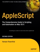 AppleScript The Comprehensive Guide to Scripting and Automation on Mac OS X Second Edition