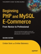Beginning PHP and MySQL E Commerce From Novice to Professional