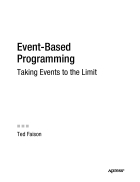 Event Based Programming Taking Events to the Limit