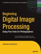 Beginning Digital Image Processing Using Free Tools for Photographers