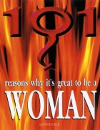 101 reasons why it s great to be a woman
