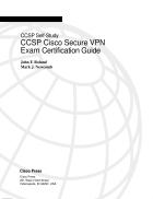 CCSP Self Study CCSP Cisco Secure VPN Exam Certification Guide