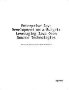 Enterprise Java Development on a Budget Leveraging Java Open Source Technologies