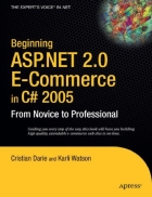 Beginning ASP NET 2 0 E Commerce in C 2005 From Novice to Professional