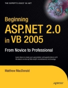 Beginning ASP NET 2 0 in VB 2005 From Novice to Professional