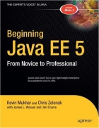 Beginning Java EE 5 From Novice to Professional