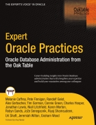 Expert Oracle Practices Oracle Database Administration from the Oak Table