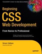 Beginning CSS Web Development From Novice to Professional