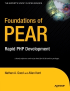 Foundations of PEAR Rapid PHP Development